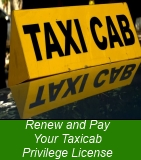 Renew and Pay Your Taxicab Privilege License